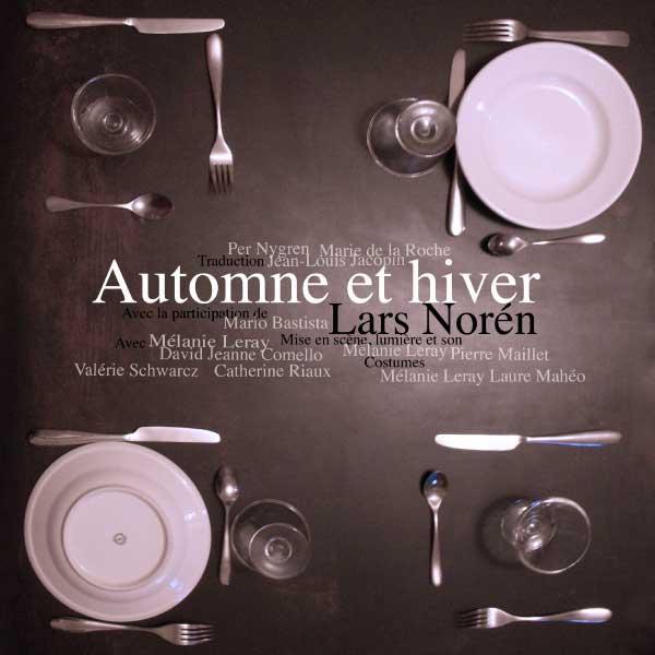 """affiche pièce de théâtre """"Automne et hiver"""" de Lars Norèn"""