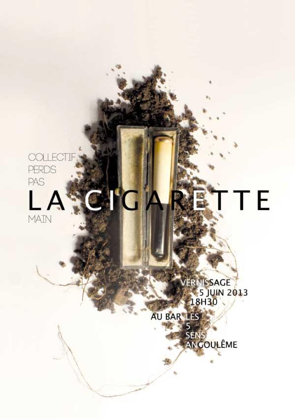 """affiche sélectionnée de l'exposition """"La Cigarette"""" du collectif Perds pas la main"""