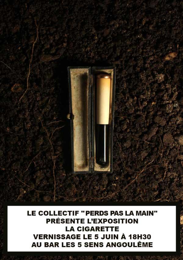 """affiche de l'exposition """"La Cigarette"""" du collectif Perds pas la main"""